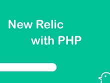 New Relic with PHP