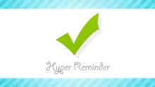 【PSM】 Hyper Reminder / ハイパーリマインダー