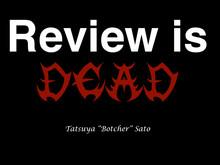 Review is DEAD // Speaker Deck