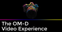The OM-D Video Experience | OLYMPUS