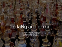 Erlang and Elixir