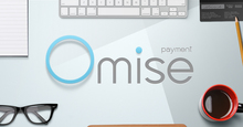 Omise: Payment Gateway for Asia