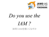 jaws-days 2013 yokohama IAM // Speaker Deck