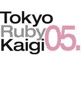 東京Ruby会議05 - Regional RubyKaigi