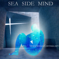 SEA  SIDE MIND ~Art Gallery~ | The deep sea of your mind.